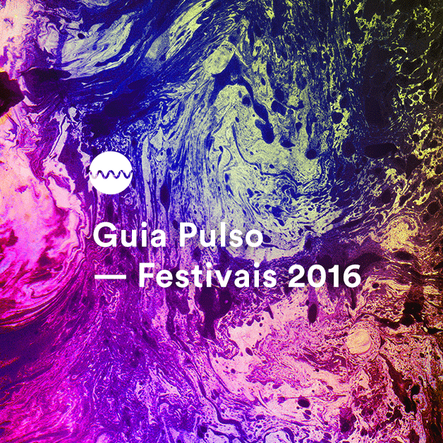Guia Pulso Festivais 2016
