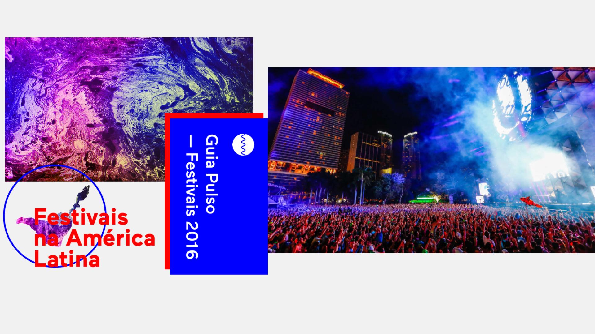 Guia Pulso – Festivais na América Latina 2016