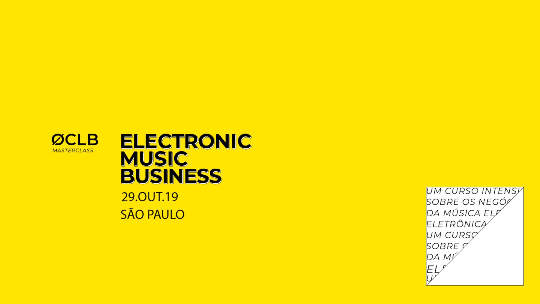 Conheça nosso novo curso: ØCLB Masterclass – Electronic Music Business