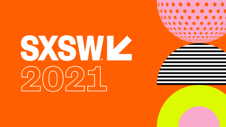 SXSW 2021: o futuro e o presente do festival